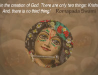 romapada swami on there is no third thing